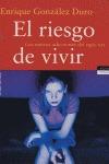 EL RIESGO DE VIVIR