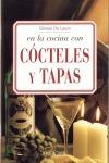 EN LA COCINA CON COCTELES Y TAPAS