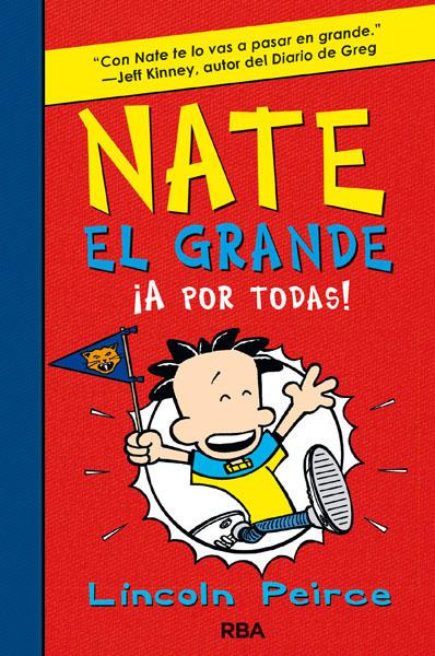NATE EL GRANDE IV. ¡A POR TODAS!