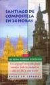 SANTIAGO DE COMPOSTELA EN 24 HORAS