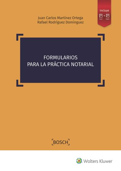 FORMULARIOS PARA LA PRÁCTICA NOTARIAL.