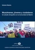MUSULMANES, JÓVENES Y CIUDADANOS: UN ESTUDIO ETNOGRÁFICO EN LA COMUNIDAD DE MADR