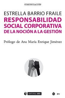 RESPONSABILIDAD SOCIAL CORPORATIVA DE LA NOCION A LA GESTIO
