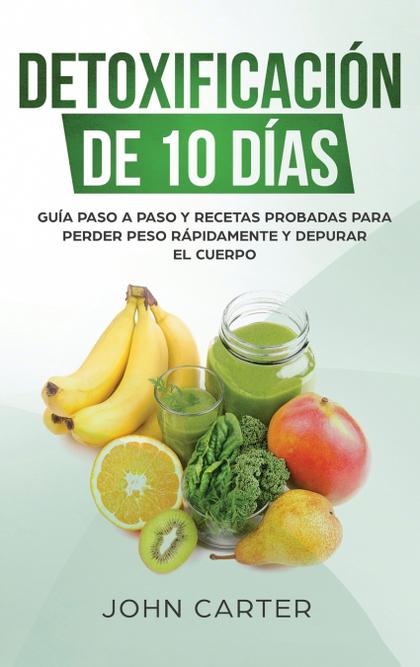 DETOXIFICACIÓN DE 10 DÍAS