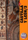 CASTILLA Y LEON 3 RUTAS ROMANICAS