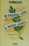MÚSICOS CÉLEBRES : 99 BIOGRAFÍAS CORTAS