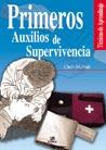 PRIMEROS AUXILIOS DE SUPERVIVENCIA