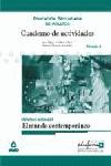 EL MUNDO CONTEMPORÁNEO, CIENCIAS SOCIALES. CUADERNO DE ACTIVIDADES