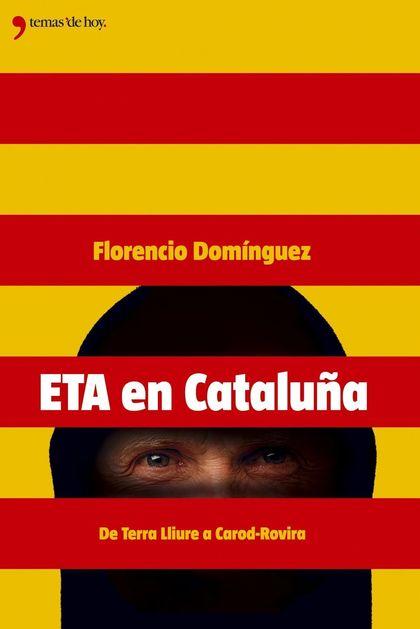 ETA EN CATALUÑA.DESDE TERRA LLIURA HASTA