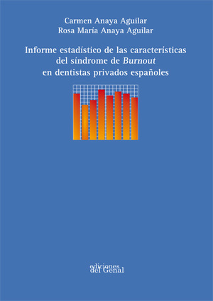 INFORME ESTADÍSTICO DE LAS CARACTERÍSTICAS DEL SÍNDROME DE BURNOUT EN DENTISTAS PRIVADOS