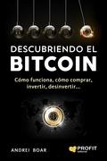 Descubriendo el Bitcoin