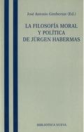 LA FILOSOFIA MORAL Y POLITICA DE JURGEN HABERMAS