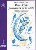 ROSA-FRÍA, PATINADORA EN LA LUNA