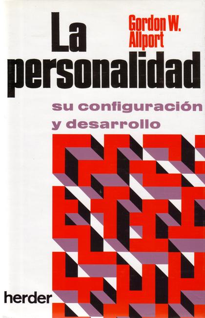 PERSONALIDAD, LA : SU CONFIGURACIÓN Y DESARROLLO