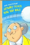 GRANNY FIXIT AND THE BALL +CD AN STAGE 1 YOUNG READERS.