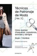 TECNICAS DE PATRONAJE DE MODA VOL 3.