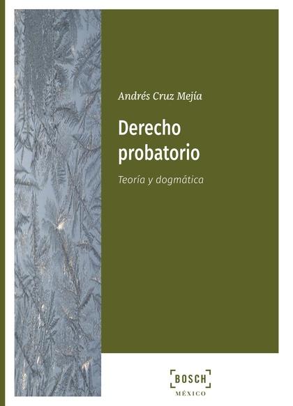 DERECHO PROBATORIO.