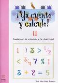¡YA CUENTO Y CALCULO!, NÚMEROS DE OCHO CIFRAS, EDUCACIÓN INFANTIL.  CUADERNO 11
