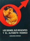 LOS SIGNOS, SUS REGENTES Y EL ALFABETO HEBREO.