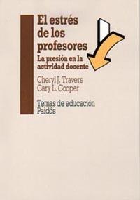 ESTRES DE LOS PROFESORES PRESION ACTIVIDAD DOCENTE