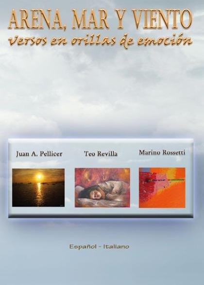 VIENTO, MAR Y ARENA : VERSOS EN ORILLAS DE EMOCIÓN