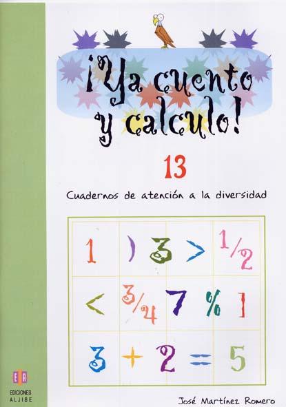 ¡YA CUENTO Y CALCULO!, NÚMEROS DECIMALES I, EDUCACIÓN INFANTIL.  CUADERNO 13