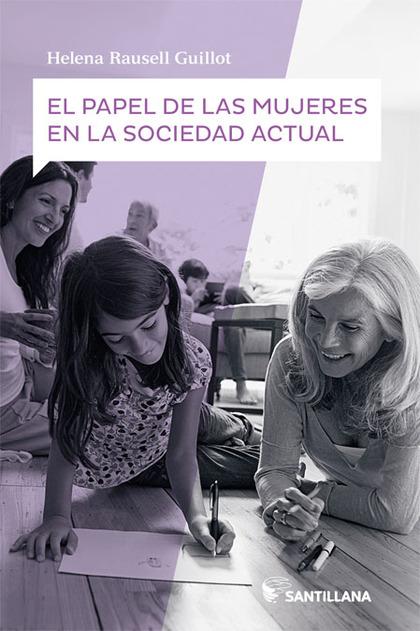PAPEL DE LAS MUJERES EN LA SOCIEDAD ACTUAL BTO CAST.