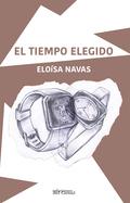 EL TIEMPO ELEGIDO