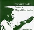 CARTAS A MIGUEL HERNÁNDEZ.