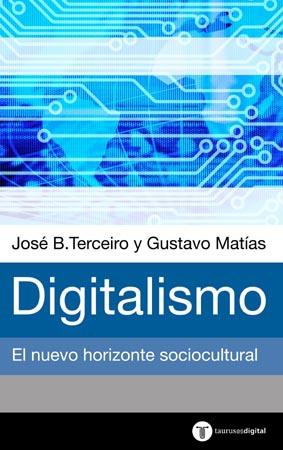 DIGITALISMO. EL HORIZONTE SOCIOCULTURAL EMERGENTE