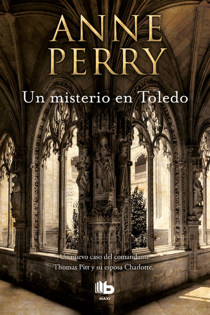 UN MISTERIO EN TOLEDO (INSPECTOR THOMAS PITT 30).