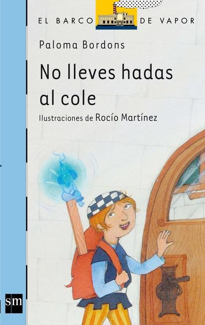 NO LLEVES HADAS AL COLE