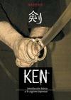 KEN: INTRODUCCIÓN BÁSICA A LA ESGRIMA JAPONESA