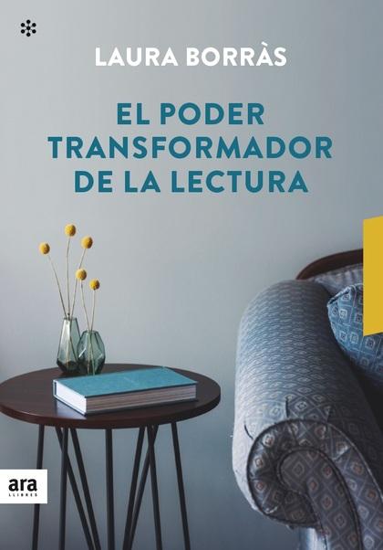EL PODER TRANSFORMADOR DE LA LECTURA