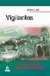 VIGILANTES, PERSONAL LABORAL DE LA COMUNIDAD AUTÓNOMA DE EXTREMADURA. TEMARIO Y TEST