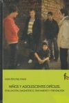 NIÑOS Y ADOLESCENTES DIFÍCILES : EVALUACIÓN, DIAGNÓSTICO, TRATAMIENTO Y PREVENCIÓN