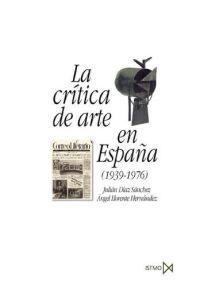 CRITICA DE ARTE EN ESPAÑA 1939-1976