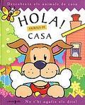 HOLA! ANIMALS DE CASA
