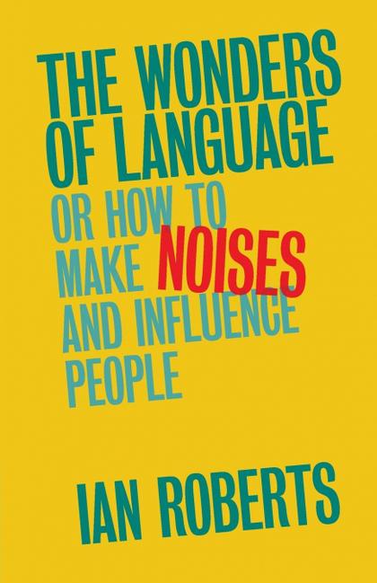THE WONDERS OF LANGUAGE