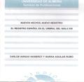 NUEVOS HECHOS, NUEVO REGISTRO : EL REGISTRO ESPAÑOL EN EL UMBRAL DEL SIGLO XXI