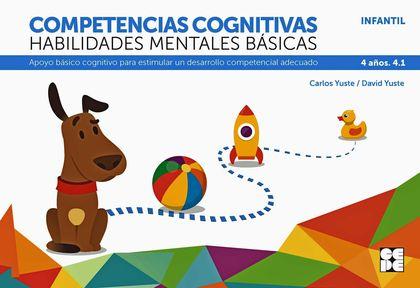 COMPETENCIAS COGNITIVAS. HABILIDADES MENTALES BÁSICAS 4.1 PROGRESINT INTEGRADO IAPOYO BÁSICO CO