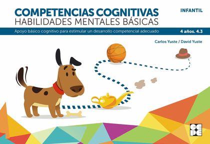 COMPETENCIAS COGNITIVAS. HABILIDADES MENTALES BÁSICAS 4.3 PROGRESINT INTEGRADO IAPOYO BÁSICO CO