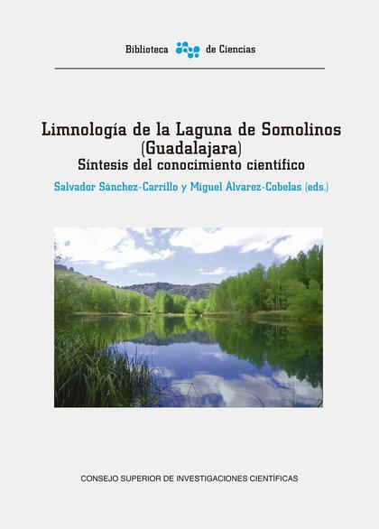 LIMNOLOGÍA DE LA LAGUNA DE SOMOLINOS (GUADALAJARA): SÍNTESIS DEL CONOCIMIENTO CI