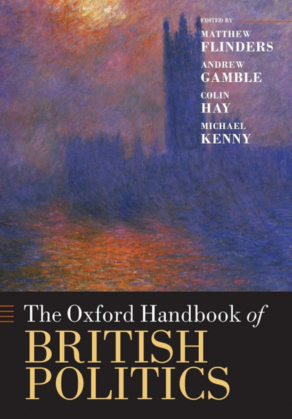 THE OXFORD HANDBOOK OF BRITISH POLITICS