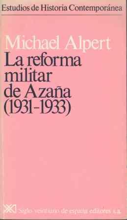 REFORMA MILITAR DE AZAÑA (1931-1933), LA