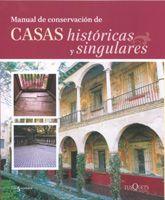MANUAL DE CONSERVACIÓN DE CASAS HISTÓRICAS Y SINGULARES