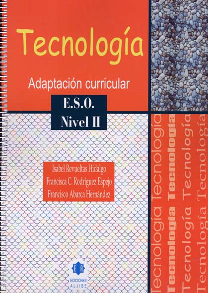 TECNOLOGÍA. NIVEL II. ESO. ADAPTACIÓN CURRICULAR.