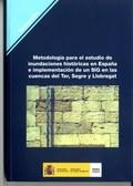 METODOLOGÍA PARA EL ESTUDIO DE INUNDACIONES HISTÓRICAS EN ESPAÑA E IMPLEMENTACIÓN DE UN SIG EN
