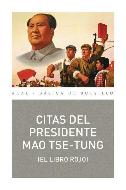CITAS DEL PRESIDENTE MAO TSE-TUNG.