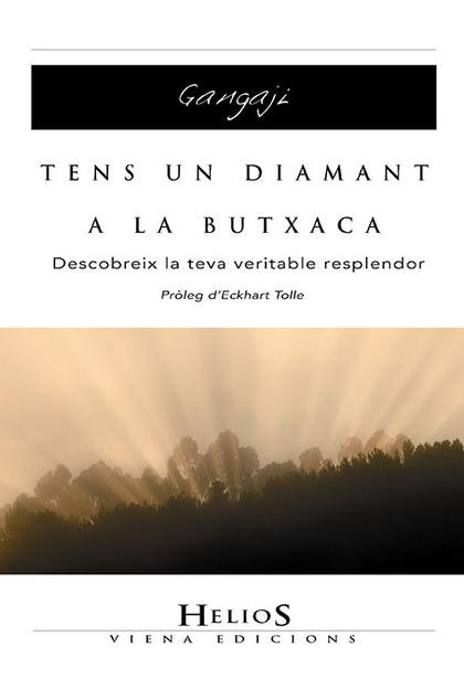 TENS UN DIAMANT A LA BUTXACA : DESCOBREIX LA TEVA VERITABLE RESPLENDOR